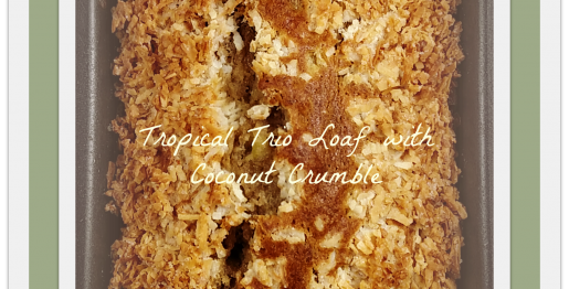 Tropical Trio Loaf with Coconut Crumble